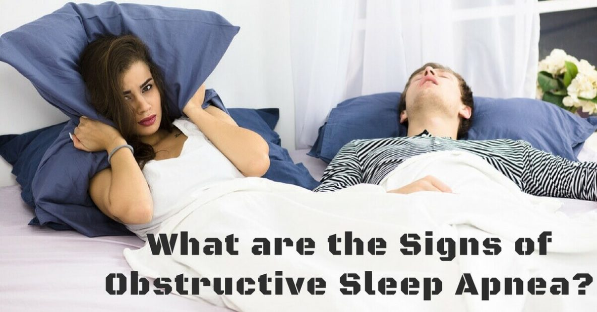 What are the Signs of Obstructive Sleep Apnea?