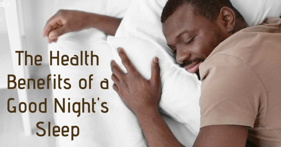 Health Benefits of a Good Night's Sleep