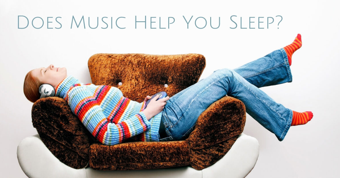 Does Music Help You Sleep?
