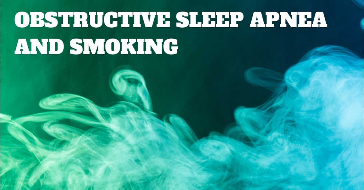 Obstructive Sleep Apnea and Smoking