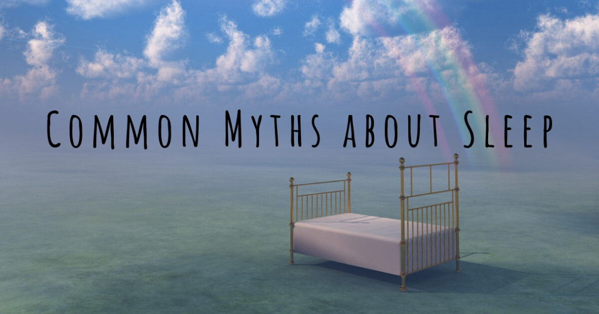 Common Myths about Sleep