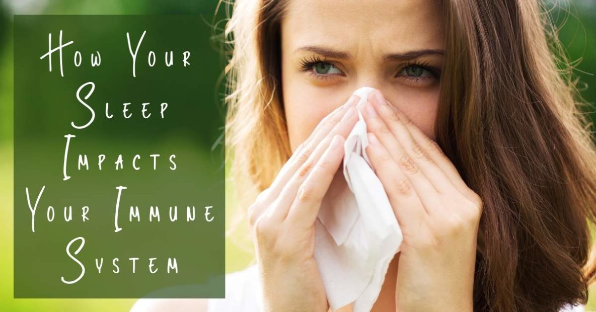 How Your Sleep Impacts Your Immune System