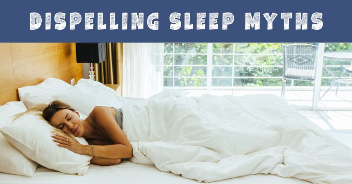 Dispelling Sleep Myths