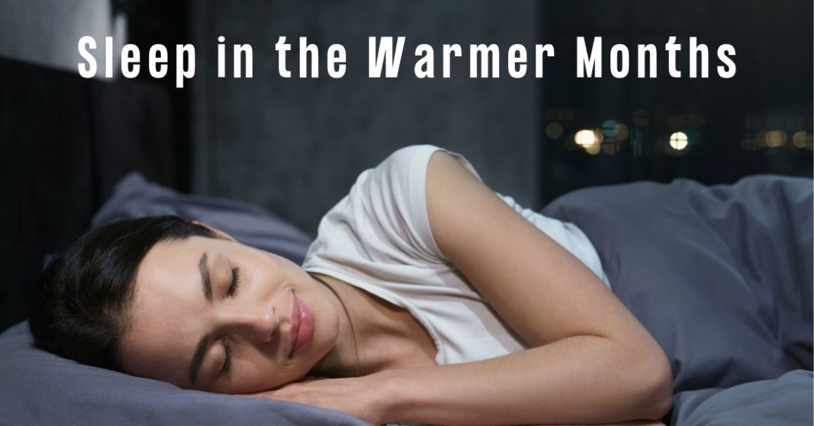 Sleep in the Warmer Months