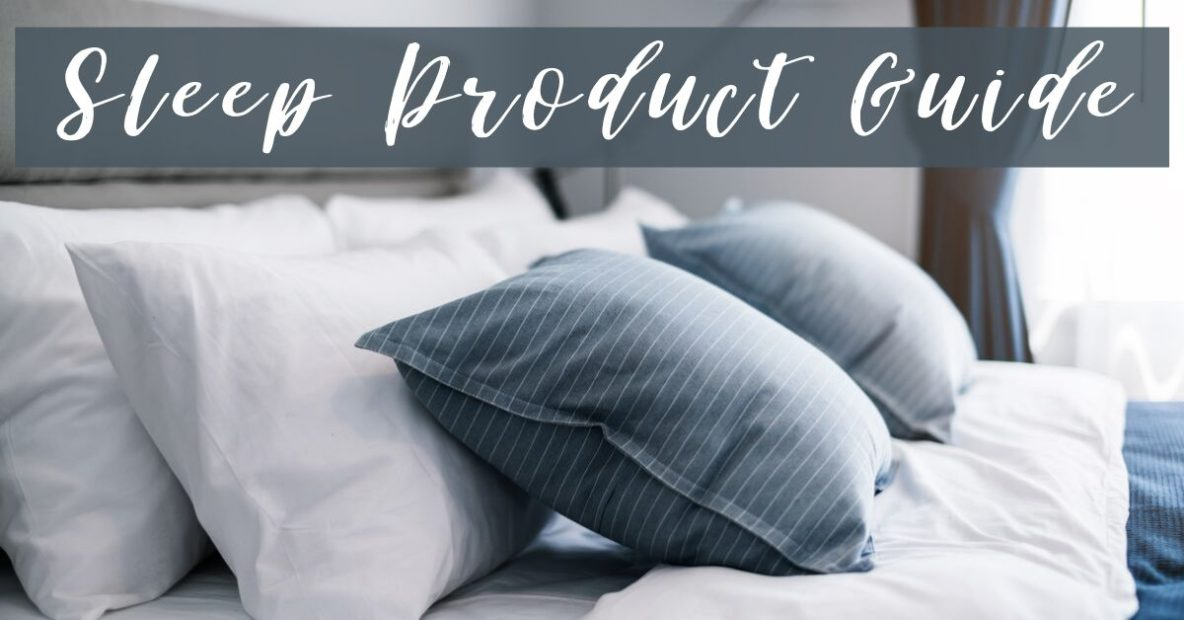 Sleep Product Guide