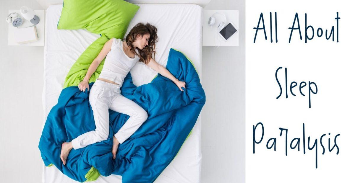 Sound Sleep Medical - All About Sleep Paralysis