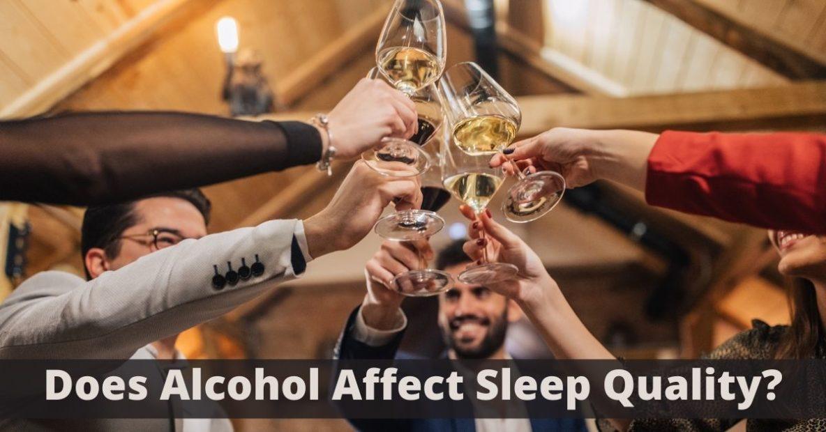 Sound Sleep Medical - Does Alcohol Affect Sleep Quality