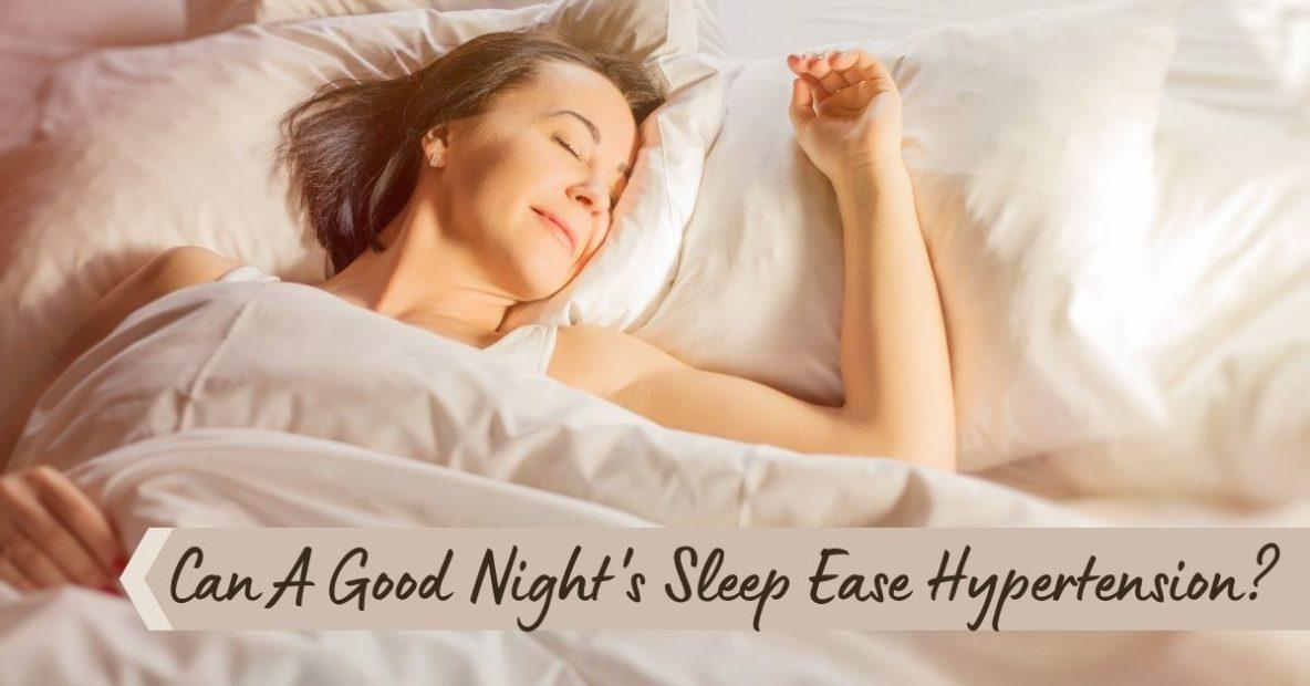 Sound Sleep Medical - Can A Good Night's Sleep Ease Hypertension