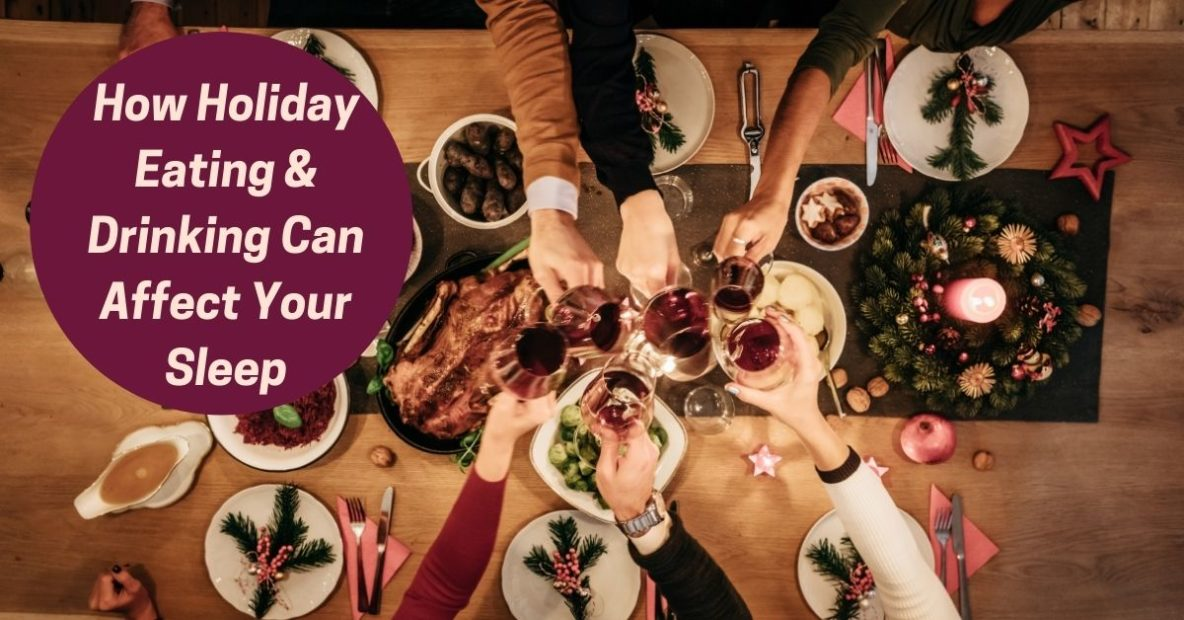 Sound Sleep Medical - How Holiday Eating & Drinking Can Affect Your Sleep
